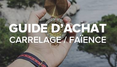 Guide d'achat carrelage